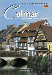 Colmar ; touristik und gesschichte - Couverture - Format classique