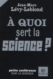 À quoi sert la science ? petite conférence sur la science - Intérieur - Format classique