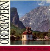 Oberbayern -berge, seen und schlösser. - Couverture - Format classique