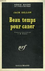 Beau Temps Pour Caner. Collection : Serie Noire N° 1306 - Couverture - Format classique