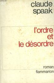 L'Ordre Et Le Desordre. - Couverture - Format classique