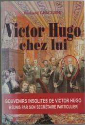 Victor Hugo Chez Lui - Couverture - Format classique