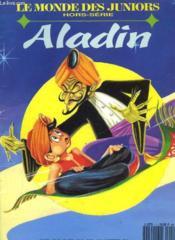 Le Monde Des Juniors - Hors Serie - Aladin - Couverture - Format classique