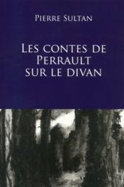 Les contes de Perrault sur le divan - Couverture - Format classique