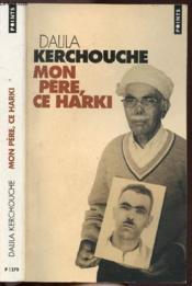 Mon père, ce harki - Couverture - Format classique