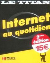 Internet au quotidien (2e edition) - Couverture - Format classique
