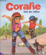 Coralie Fait Du Roller - Couverture - Format classique