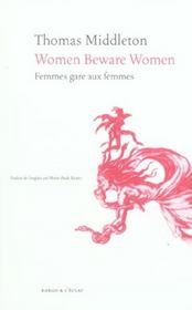 Women Beware Women - Intérieur - Format classique