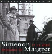 Simenon et la vraie naissance de maigret - Intérieur - Format classique