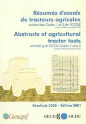 Resumés d'essais de tracteurs agricoles suivant les codes 1 et 2 de l'OCDE 1999 / 2000 ; résultats 2000 - Couverture - Format classique