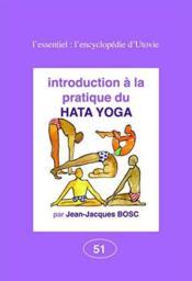 Introduction à la pratique du hatha yoga - Couverture - Format classique