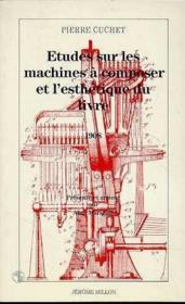 Etudes Sur Les Machines A Composer Et L'Esthetique... - Couverture - Format classique