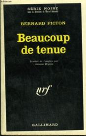 Beaucoup De Tenue. Collection : Serie Noire N° 1142 - Couverture - Format classique