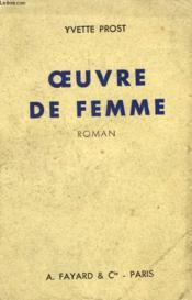 Oeuvre De Femme. - Couverture - Format classique
