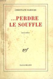 Perdre Le Souffle. - Couverture - Format classique