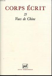 CORPS ECRIT 25 Vue de Chine. - Couverture - Format classique