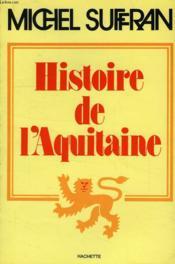 Histoire De L'Aquitaine - Couverture - Format classique