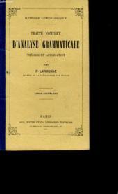 Traite Complet D'Analyse Grammaticale. Theorie Et Application. - Couverture - Format classique