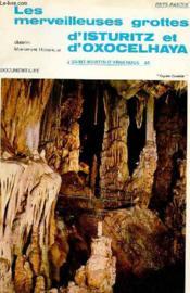 Les Merveilleuses Grottes D'Isturitz Et D'Oxocelhaya A Saint Martin-D'Arberque - 64 - Couverture - Format classique