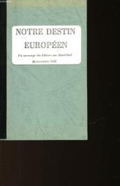 Notre Destion Europeen - Couverture - Format classique