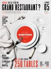Omnivore Food Book N.5 ; Qu'Est-Ce Qu'Un Grand Restaurant? - Couverture - Format classique