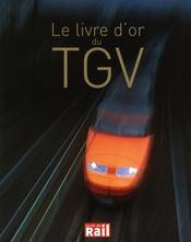 Le livre d'or du tgv - Intérieur - Format classique