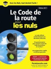 Le code de la route pour les nuls (édition 2017) - Couverture - Format classique