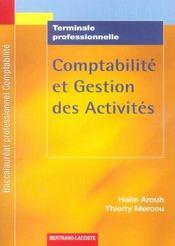 Comptabilite Et Gestion Des Activites Bac Pro Comptabilite - Intérieur - Format classique