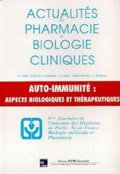 Actualites en pharmacie et biologie cliniques ; 10e serie auto-immunite aspects biologiques et therapie - Couverture - Format classique