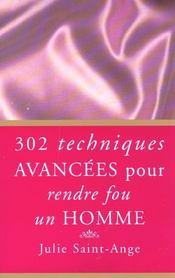 302 techniques avancées pour rendre fou un homme - Intérieur - Format classique