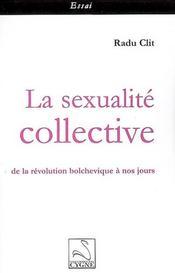 La sexualite collective : de la revolution bolchevique a nos jours - Intérieur - Format classique