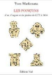 Les poinçons français d'or, d'argent et de platine de 1275 à 2004 - Intérieur - Format classique