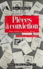 Pieces a conviction. pages choisies par sylvain monod - Couverture - Format classique