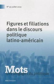 Mots N.93 ; Figures Et Filiations Dans Le Discours Politique Latino-Américain - Couverture - Format classique