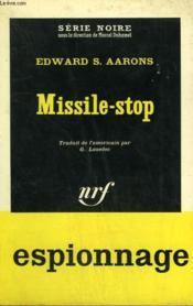 Missile - Stop. Collection : Serie Noire N° 861 - Couverture - Format classique