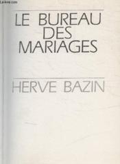 Le Bureau Des Mariages. - Couverture - Format classique