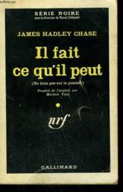 Il Fait Ce Qu'Il Peut. ( Why Pick On Me ? ). Collection : Serie Noire N° 645 - Couverture - Format classique