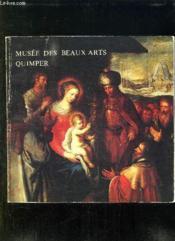 Musee Des Beaux Arts De Quimper. - Couverture - Format classique