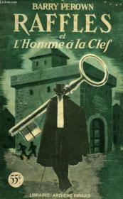 Raffles Et L'Homme A La Clef. - Couverture - Format classique