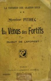 La Tournee Des Grands Ducs. Tome 2 : Monsieur Pithec Et La Venus Des Fortifs. - Couverture - Format classique