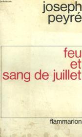 Feu Et Sang De Juillet. - Couverture - Format classique