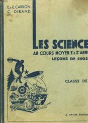LES SCIENCES AU COURS MOYEN, 1e ET 2e ANNEES. LECONS DE CHOSES. CLASSE DE 8e. - Couverture - Format classique