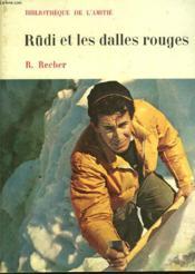 Rüdi Et Les Dalles Rouges - Couverture - Format classique