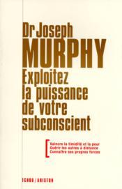 dr joseph murphy exploitez la puissance de votre subconscient pdf
