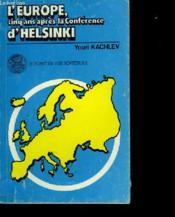 L'Europe Cinq Ans Apres La Conference D'Helsinki - Couverture - Format classique
