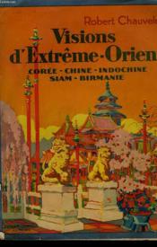 Visions D'Extreme-Orient - Couverture - Format classique
