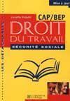 Les Detachables ; Droit Du Travail Et Securite Sociale Cap-Bep ; Eleve - Couverture - Format classique