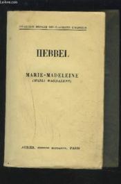Marie-Madeleine - Maria Magdalene - Collection Bilingue Des Classiques Etrangers - Allemand/francais. - Couverture - Format classique