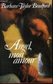Angel, mon amour - Couverture - Format classique