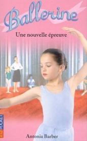Ballerine t.5 ; une nouvelle epreuve - Couverture - Format classique